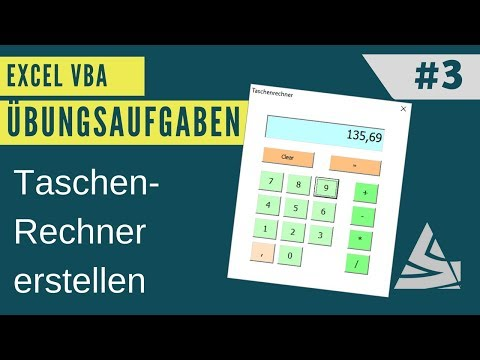 Excel VBA Übungsaufgabe #3 Erstelle einen eigenen TaschenRechner mit Excel VBA!