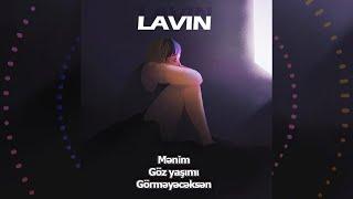 Lavin - Menim Goz Yasimi Gormeyeceksen (cover Nazperi Dosteliyeva) audio 2020