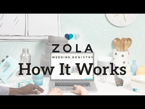 Zola | The All-In-One Wedding Registry | How It Works