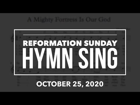 October 25, 2020 - Reformation Hymn Sing
