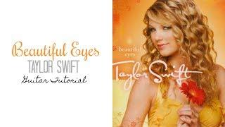 Beautiful Eyes - Taylor Swift // Guitar Tutorial