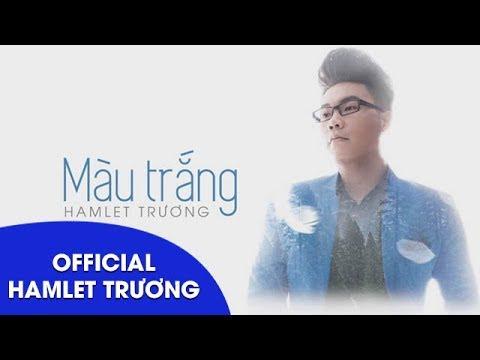 Màu Trắng || Hamlet Trương || Lyrics Video