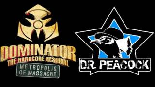 Dr. Peacock @ Dominator 2014 - Metropolis of Massacre (+DOWNLOAD)