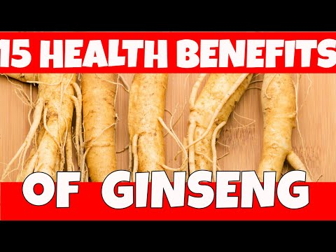 15 HEALTH BENEFITS OF GINSENG : Anticancer,Neuroprotective,Anti-Inflammatory