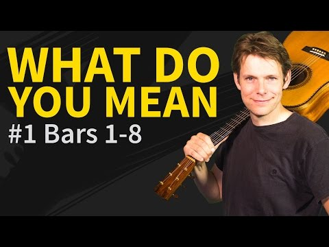 How to play what do you mean on guitar - Andrew Foy Arrangement