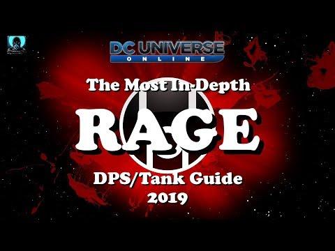 DCUO: In-Depth Rage DPS/Tank Guide 2019