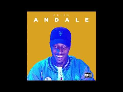"""Pries - """"Andale"""" OFFICIAL VERSION"""