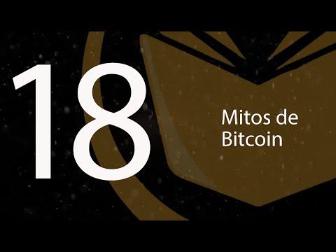 18. Mitos de Bitcoins (BTCenEspañol)
