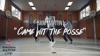 Gambar cover Acehood - Came Wit The Posse | Choreography by Bam Martin | EAC17