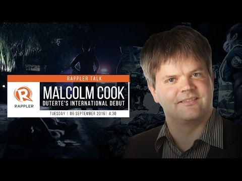 Rappler Talk: Malcolm Cook on Duterte's international debut