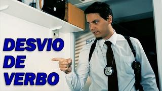 DESVIO DE VERBO