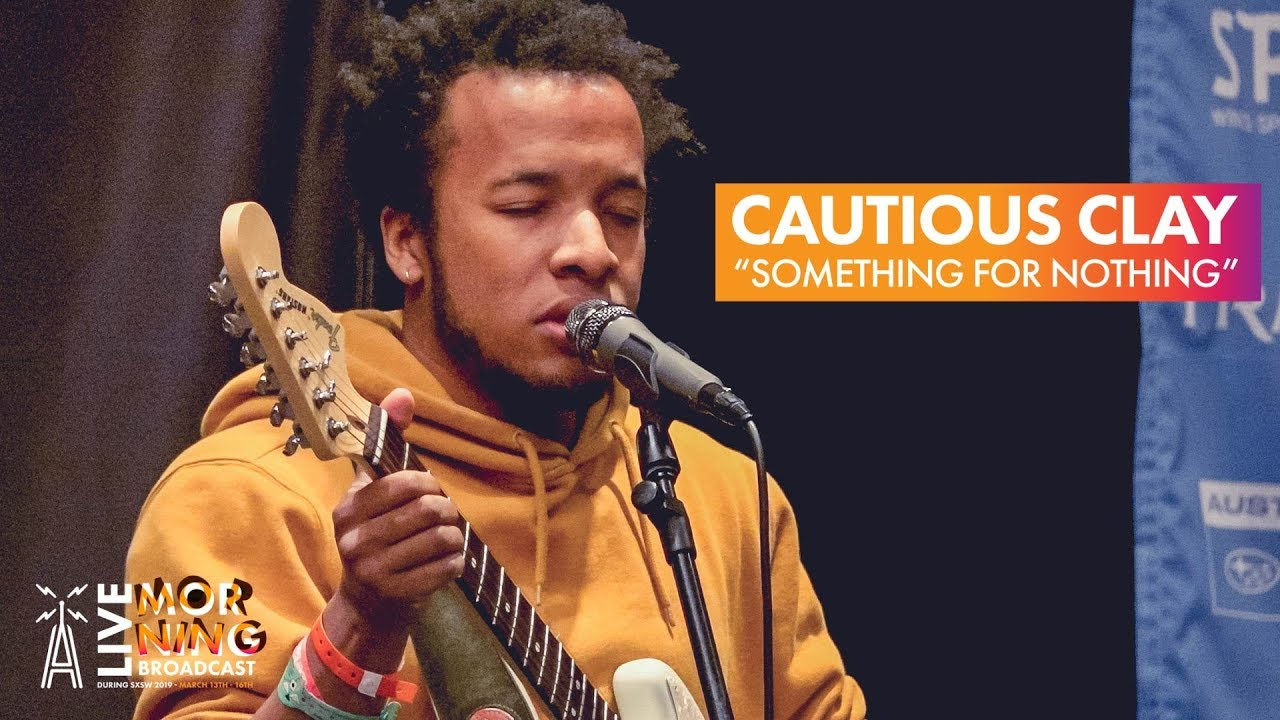 """Download Cautious Clay """"Something For Nothing"""" [LIVE Performance] 
