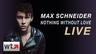 """Max Schneider Performs """"Nothing Without Love"""" LIVE on What's Trending"""