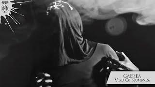 Смотреть клип Gaerea - Void Of Numbness