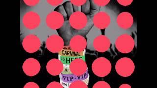 Kes- Carnival is Here | Soca 2016