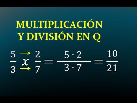 MULTIPLICACION Y DIVISION EN Q - NUMEROS RACIONALES - FRACCIONES