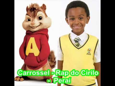 rap do cirilo do carrossel