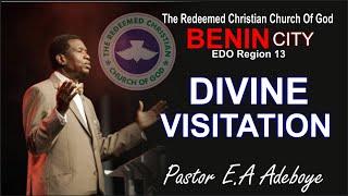 Pastor E.A Adeboye Sermon @ DIVINE VISITATION_ BENIN CITY
