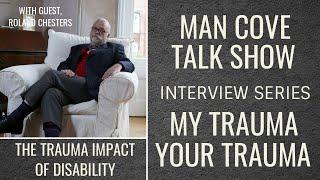 My Trauma, Your Trauma - Interview - Series 2 - Epi 2 -The Trauma Impact of Disability