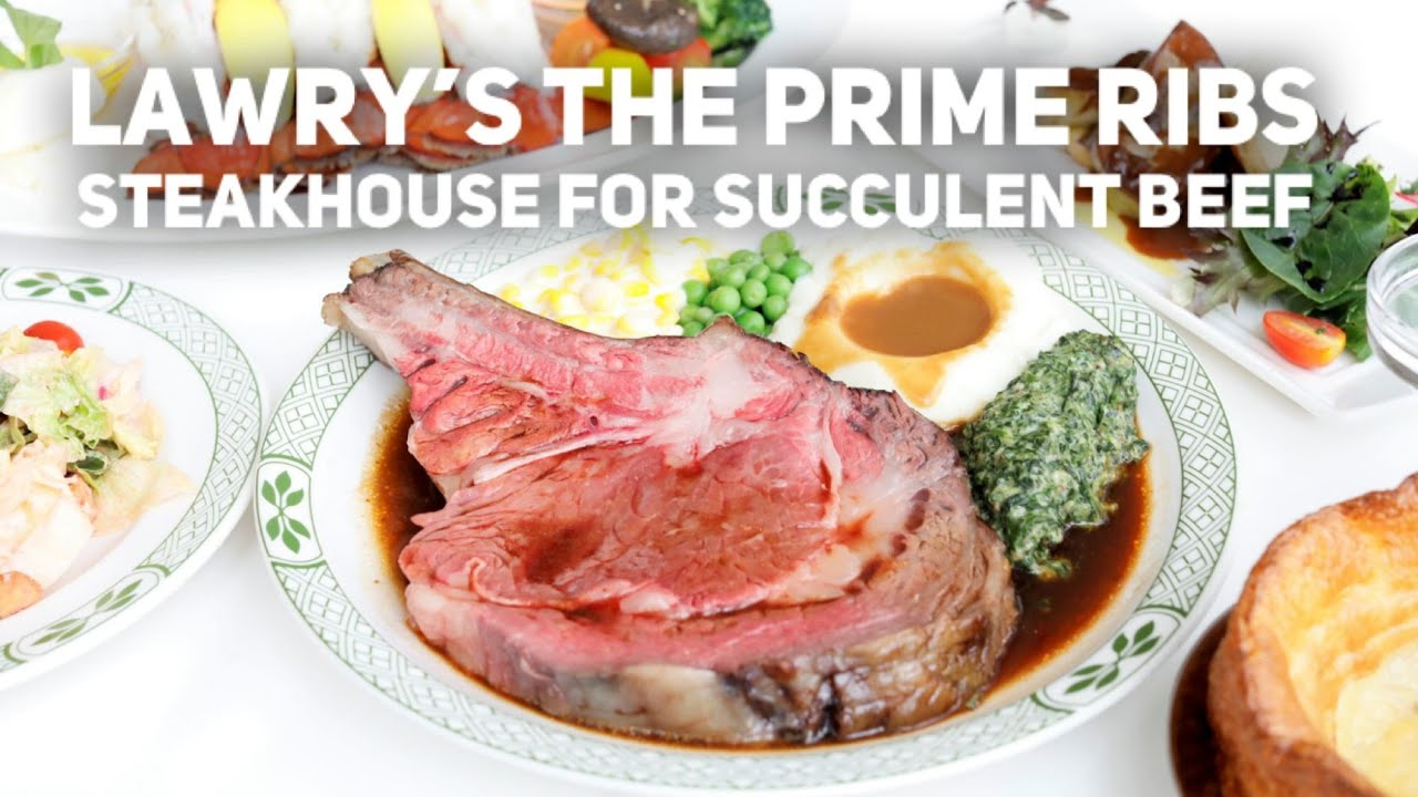 Lawry's The Prime Rib – Grand Steakhouse For Succulent Beef