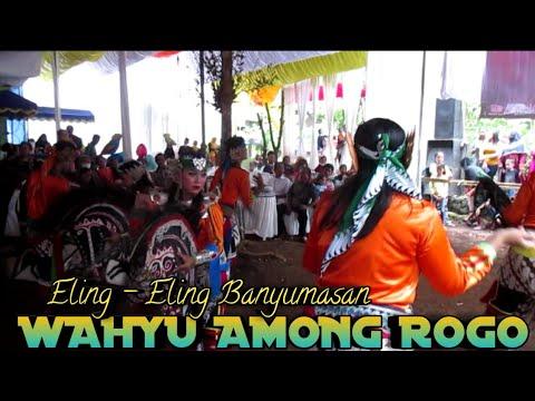 Eling - Eling Banyumasan Ebeg Wahyu Among Rogo Live Karangkemiri Jeruklegi