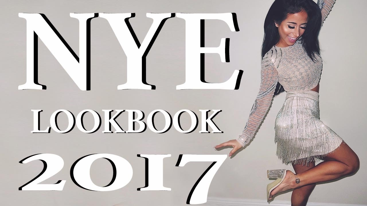 NEW YEARS EVE OUTFIT IDEAS 2017 - YouTube