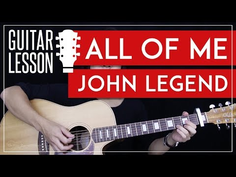 All Of Me Guitar Tutorial - John Legend Guitar Lesson  🎸 |Easy Chords + Guitar Cover|