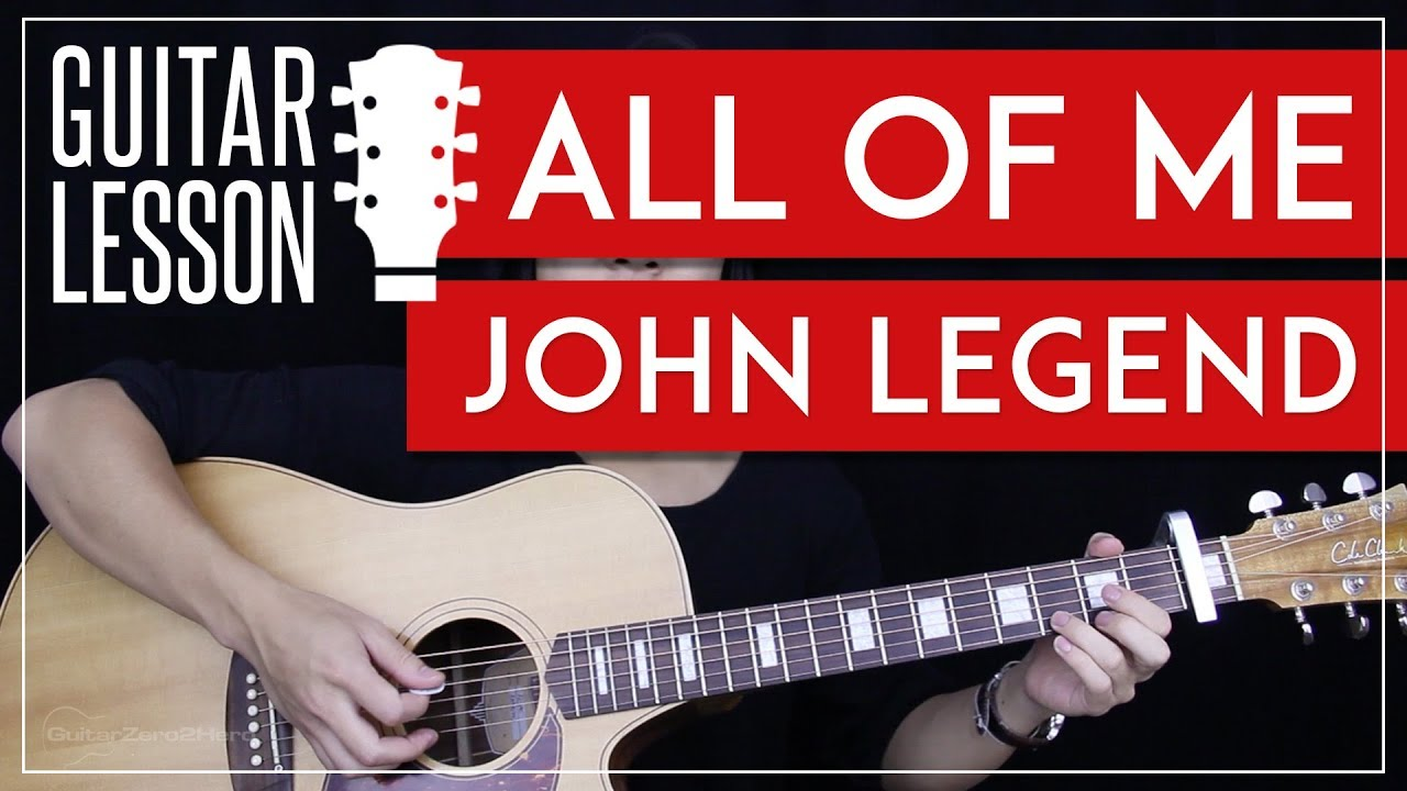 all of me guitar tutorial john legend guitar lesson easy chords guitar cover youtube. Black Bedroom Furniture Sets. Home Design Ideas