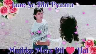 Jaan Se Bhi Pyara Mujhko Mera Dil Hai ringtone