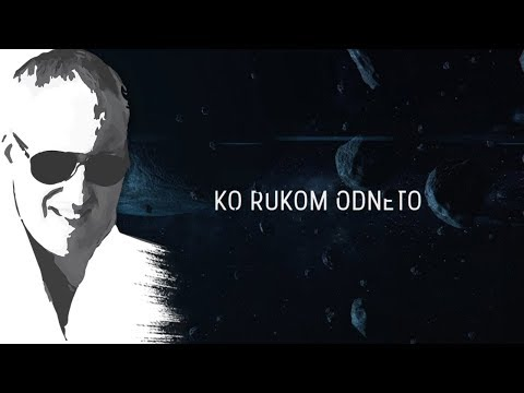 Sasa Matic - Ko rukom odneto - (Official lyric video 2017)