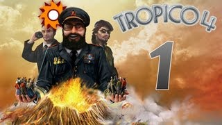 Tropico 4 - Let's Play Tropico 4 - Episode 1 ...Our New Island...