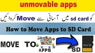 How to move unmovable apps to sd card on Your Android 2017 [Without Root] URDU\HINDI