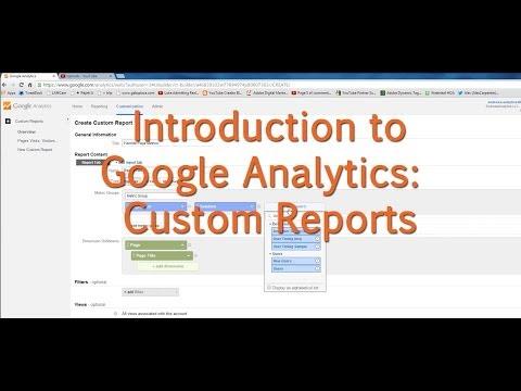 [Tutorial] Google Analytics - Custom Reports