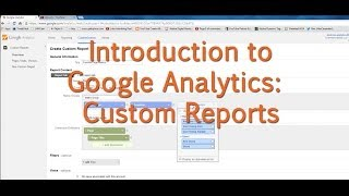 [Tutorial] Google Analytics - Custom Reports