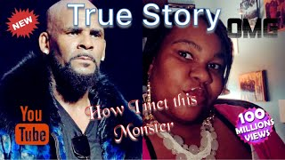 My R Kelly Story (How I Met R Kelly)