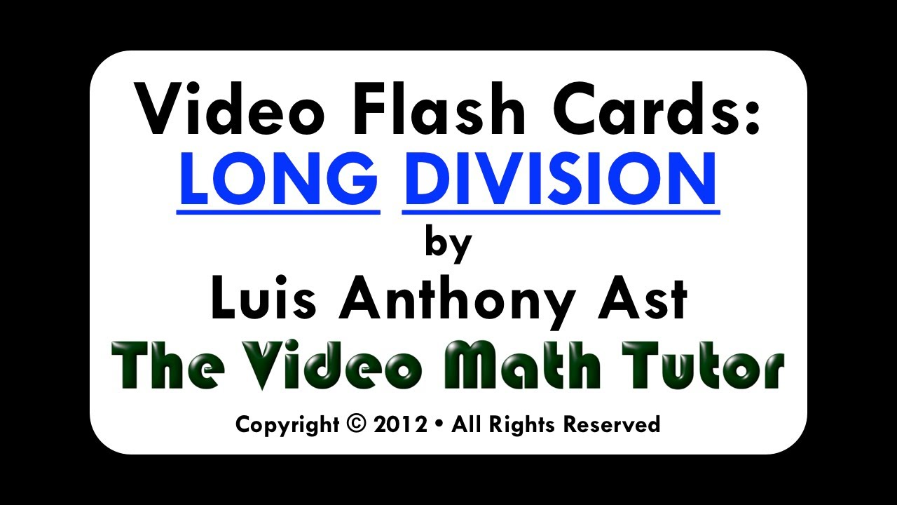 worksheet Long Division Video video flash cards long division by 1 youtube 1