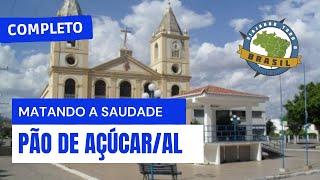 Viajando Todo o Brasil - Pão de Açúcar/AL - Especial