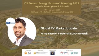 Global PV Market Update (Status February 2021) by Parag Bhamre, Partner at EUPD Research