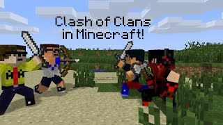 Minecraft - Clash of Clans PVP! with C-vox and Friends! (Clash of Clans in Minecraft!)
