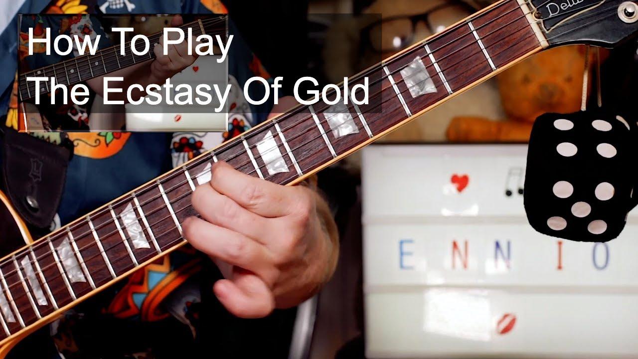 'The Ecstasy Of Gold' (L'Estasi Dell'Oro) Ennio Morricone Guitar Lesson