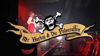 TORTUGA 2018 Tourtrailer ⚓ Mr. Hurley & Die Pulveraffen