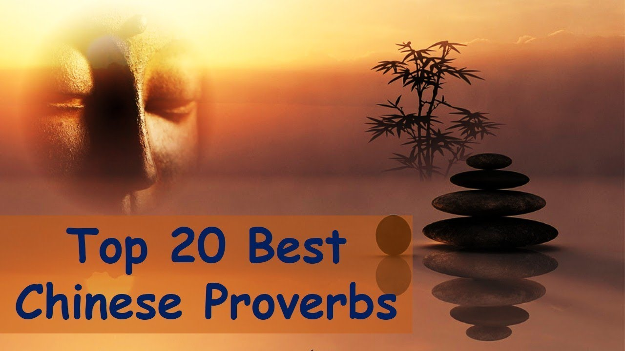 Top 20 Best Chinese Proverbs