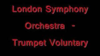 The London Symphony Orchestra  - Trumpet Voluntary