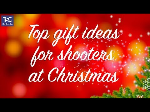 Christmas gifts for shooters