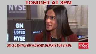 GM CFO Dhivya Suryadevara departs for Stripe | Diya TV News