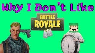 Why I Don't Like Fortnite Battle Royale | Also, I'm bad at Commentating