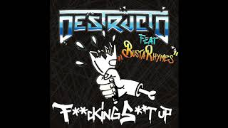 Destructo & Busta Rhymes - Fking St Up