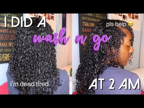 Watch Me Do A Wash And Go At 2AM :) | I Tried NaturalReign's 4AM Wash N Go!