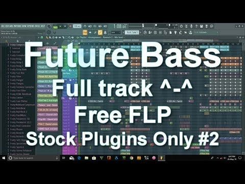 Future Bass || Full Track!! || Free FLP || Stock Plugins