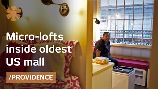Oldest US mall blends old/modern with 225-sq-ft micro lofts
